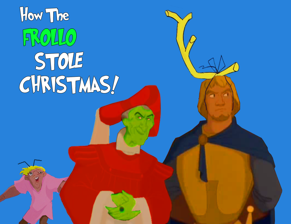 How the Grinch Frollo stole Christmas 2013