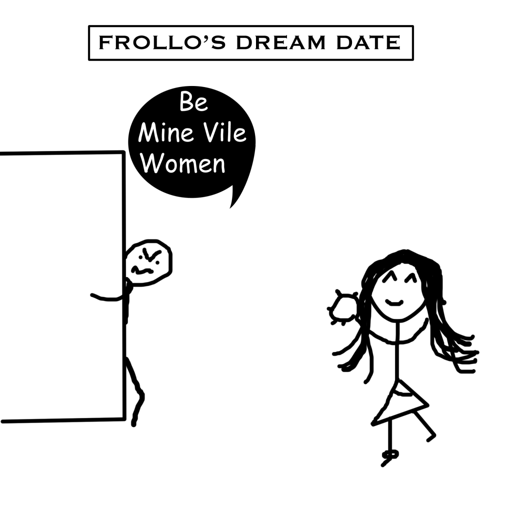 Frollo's Perfect Date