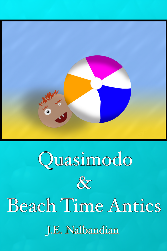 Quasimodo & Beach Time Antics J.E Nalbandian picture image