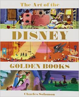 The Art of the Disney Golden Books (Disney Editions Deluxe) picture image